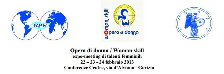 Elifriulia, Opera di donna